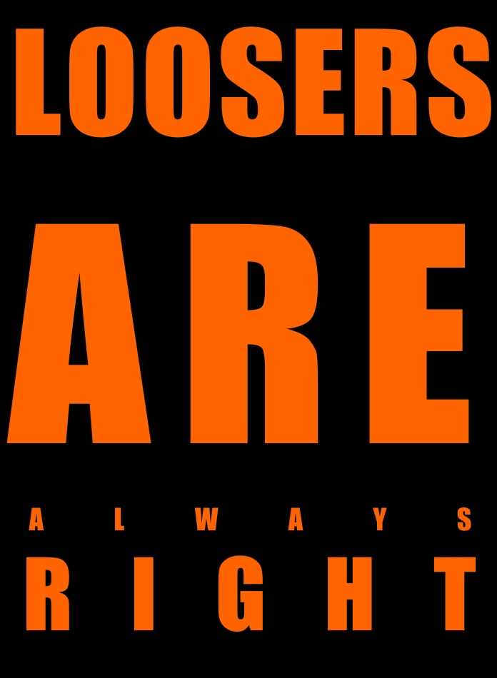 loosers